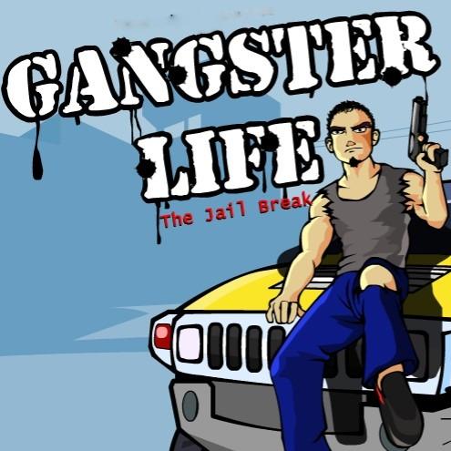 Gangster Life The Jail Break