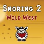 Snoring 2: Wild West