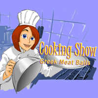 Cooking Show: Greek Meat Balls