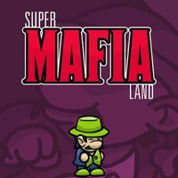 Super Mafia land