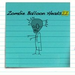 Zombie Balloon Heads II