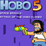 Hobo 5 Space Brawls: Attack Of The Hobo Clones