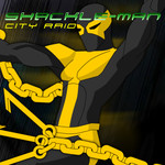 Shackle-Man: City Raid