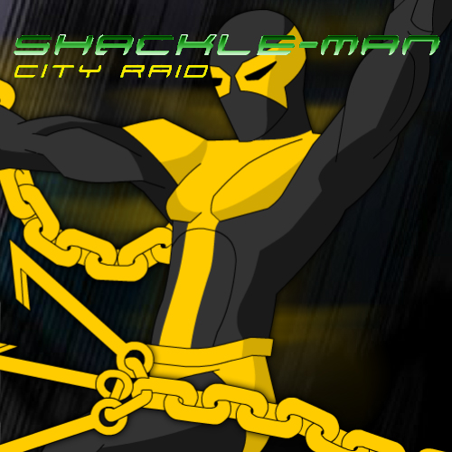 Shackle-Man: City Raid