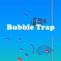 Bubble Trap