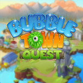Bubble Town Quest