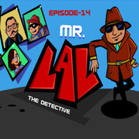 Mr.Lal The Detective: Episode 14