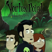Vortex Point: Waddington Swamp