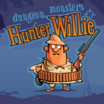 Hunter Willie: Dungeon Monsters