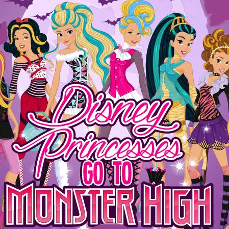 Disney Princesses: Go To Monster High