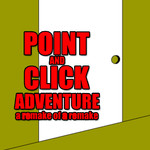 Point and Click Adventure: A Remark Of a Remark