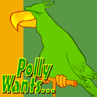 Polly Wants...