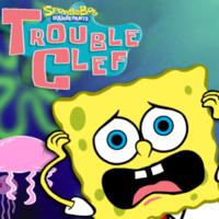 Spongebob Squarepants: Trouble Clef