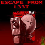 Escape From L33T Madness Day