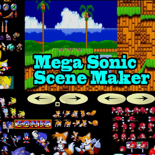Mega Sonic Scene Maker - Play Mega Sonic Scene Maker at
