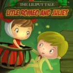 The Liliput Tale Little Romeo and Juliet