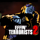 Effin' Terrorists 2