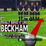 Really Bend It Like Beckham David Beckham's Official Soccer Skills