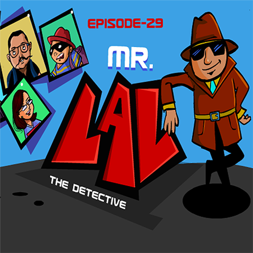 Mr. Lal The Detective Episode 29