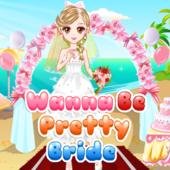 Wanna Be Pretty Bride
