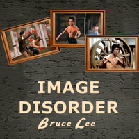 Image Disorder Bruce Lee