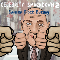 Celebrity Smackdown 2: Summer Block Busting