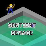 Sentient Sewage