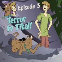 Episode 3: Terror In Tikal!