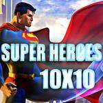 Superheroes 10 X 10
